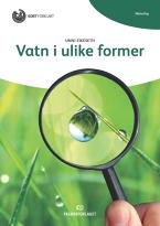 Lesedilla: Vatn i ulike former, nynorsk (9788211023148)
